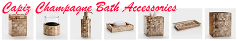 Capiz Champagne Bath Accessories Collection